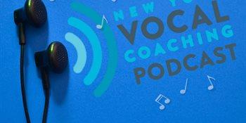 New York Vocal Coaching Podcast Ep. 35: Season Recap Cover